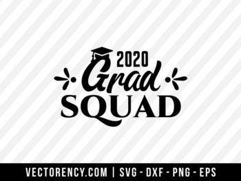 2020 Grad Squad SVG File