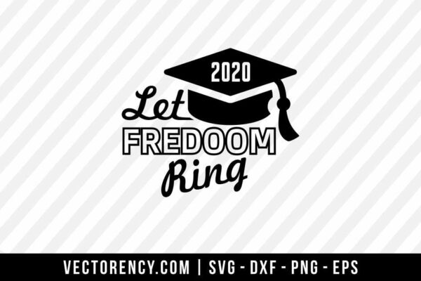 2020 Lets Freedom Ring SVG Cut File