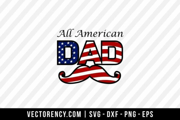 All American Dad SVG Cut File