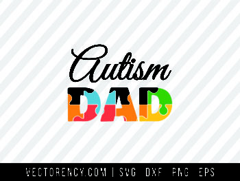 Autism Dad Cutting SVG FIle