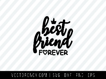 Best Friend Forever SVG Format File