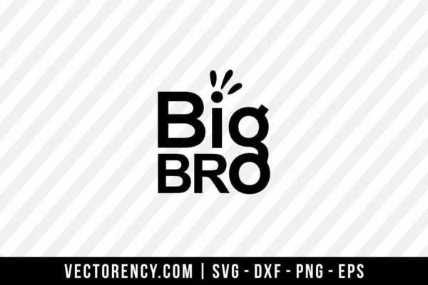Big Bro SVG Digital File