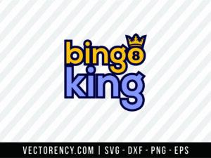 Bingo King SVG Cut File