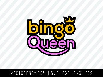 Bingo Queen SVG Format File
