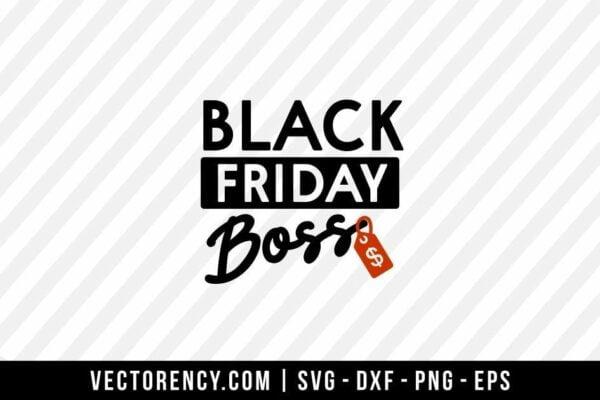Black Friday Bos SVG Digital Cut File