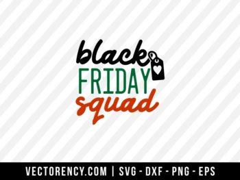 Black Friday Squad SVG Cut File