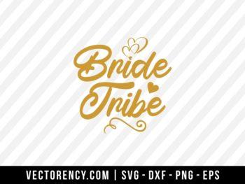 Bride Tribe SVG Cut File
