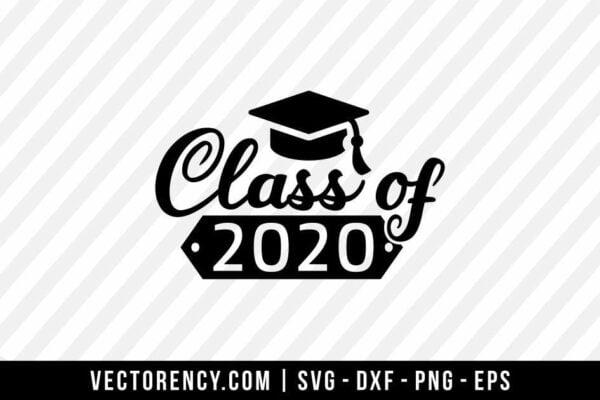 Class Of 2020 SVG Digital File