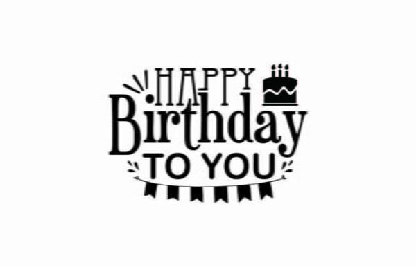 Happy Birthday To You SVG