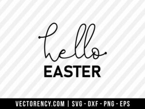 Hello Easter SVG Cut File