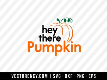 Hey There Pumpkin SVG File Image
