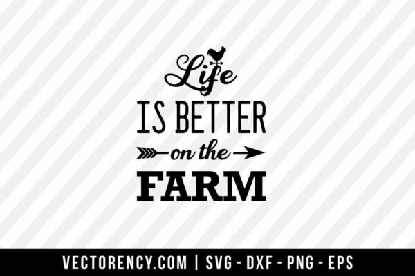 Life Is Better On The Farm SVG File