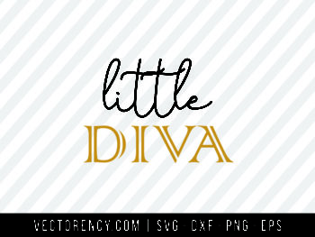Digital SVG Cut File: Little Diva
