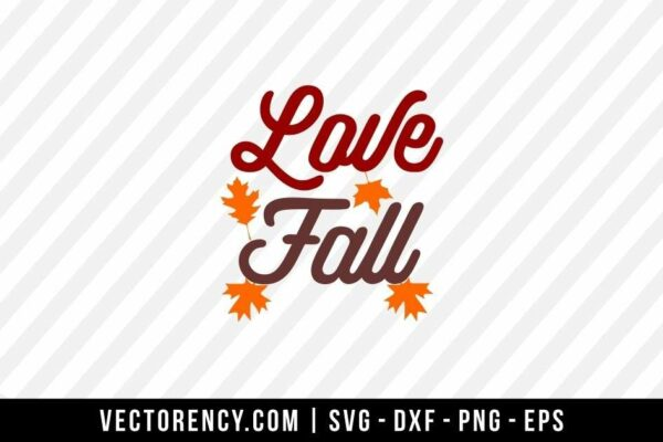 Love Fall SVG File