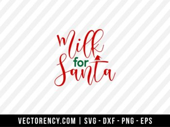 Milk For Santa SVG File