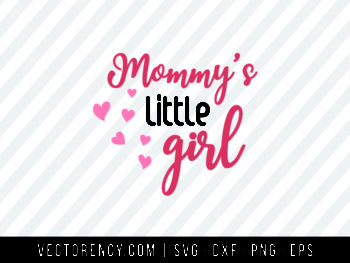 Mommy Little Girl SVG Digital Cut File