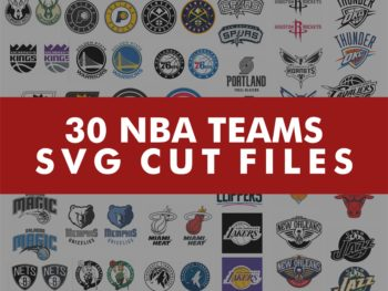 30 NBA Team Logo Cut File & Vector