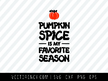 Halloween SVG: Pumpkin Spice Is My Favorite Season