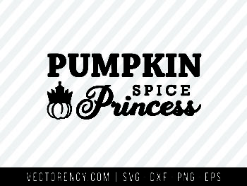 Halloween SVG: Pumpkin Spice Princess