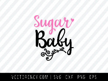 Sugar Baby SVG Digital File