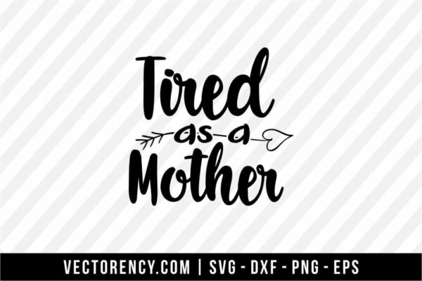 Tired as a Mother Cut Files