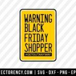 Warning Black Friday Shopper Background SVG