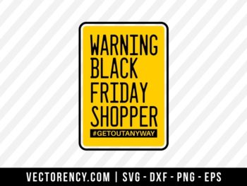 Warning Black Friday Shopper Background SVG