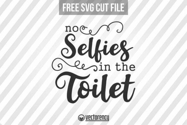 Bathroom Sign SVG: No Selfie In The Toilet