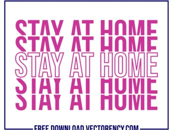 Covid 19 SVG: Stay At Home