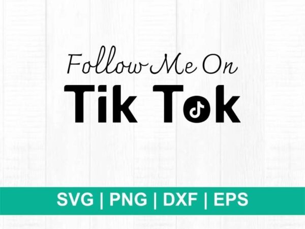 follow me on tiktok svg cut file