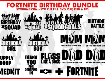Fortnite Birthday SVG Cut File Bundle