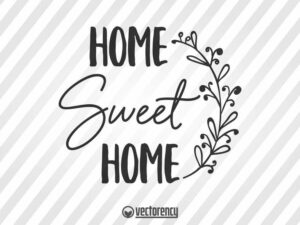 Home Sweet Home Sign SVG