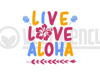Live Love Aloha SVG Vector Image