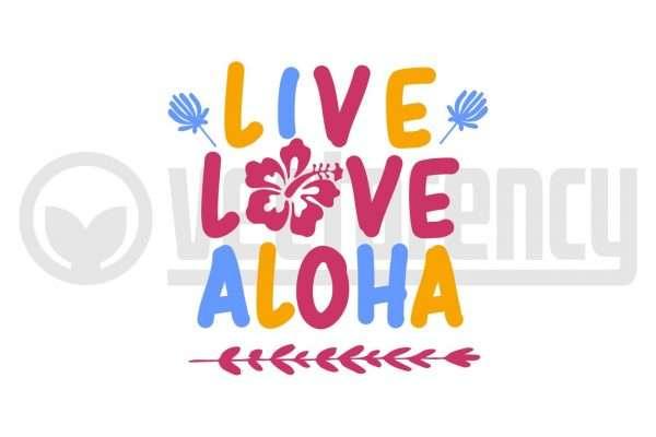 Live Love Aloha SVG Vector Image
