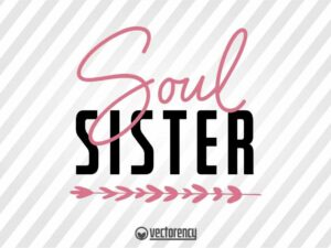 Soul Sister Typography Template Cut File