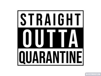 Straight Outta Quarantine