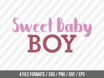 Sweet Baby Boy Newborn Baby SVG
