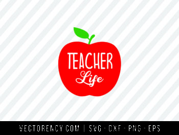 Teacher Life SVG File