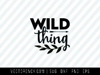 Wild Thing SVG Image File