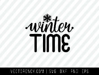 Winter Time SVG Cut File