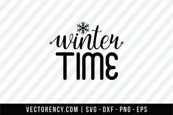 Winter Time SVG Cut File