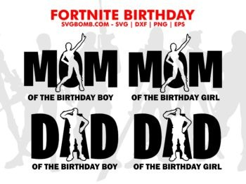 fortnite birthday svg mom dad