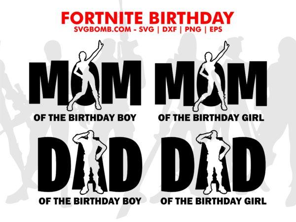 fortnite birthday svg mom dad