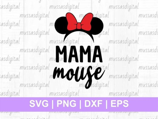 mickey mouse disney svg cut file mama mouse
