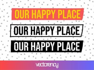 our happy place sign svg cut file