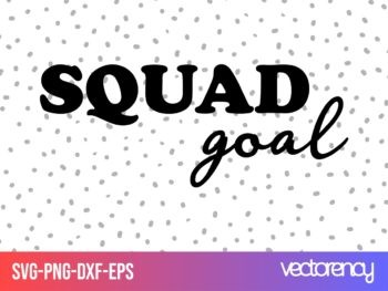 squad goal svg cut file cricut