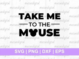 take me to the mouse disney svg