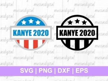 kanye 2020 svg cut file cricut silhouette cameo