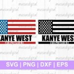 best buy sell kanye west for president svg cut files
