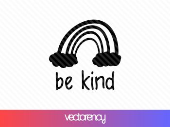free svg cut file be kind rainbow
